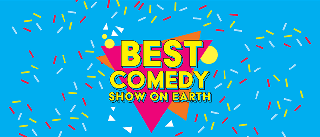 Best Comedy Show On Earth: CANCELLED