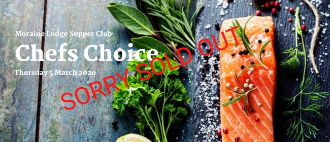 Chef's Choice - Supper Club Event