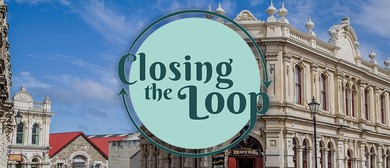 Closing the Loop: Oamaru