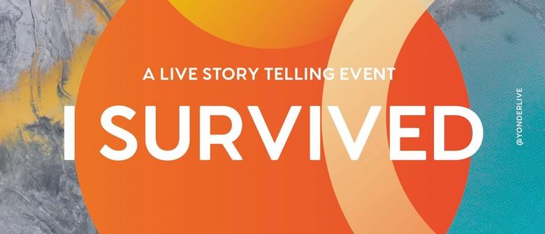 Story Slam – I Survived