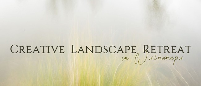 NZIPP Wellington - Creative Landscape Retreat: CANCELLED