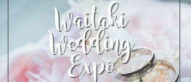 Waitaki Wedding Expo 2020: CANCELLED