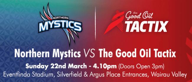 Northern Mystics vs The Good Oil Tactix: POSTPONED