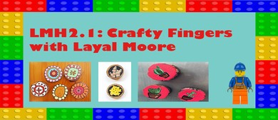 LMH2.1: Crafty Fridge Magnets with Layal Moore: CANCELLED