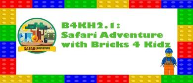 B4KH2.1: Safari Adventure with Bricks 4 Kidz: CANCELLED