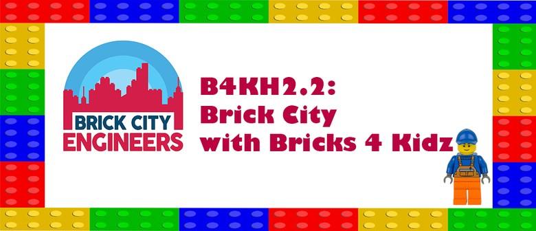 B4KH2.2: Brick City with Bricks 4 Kidz: CANCELLED