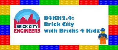 B4KH2.4: Brick City with Bricks 4 Kidz: CANCELLED
