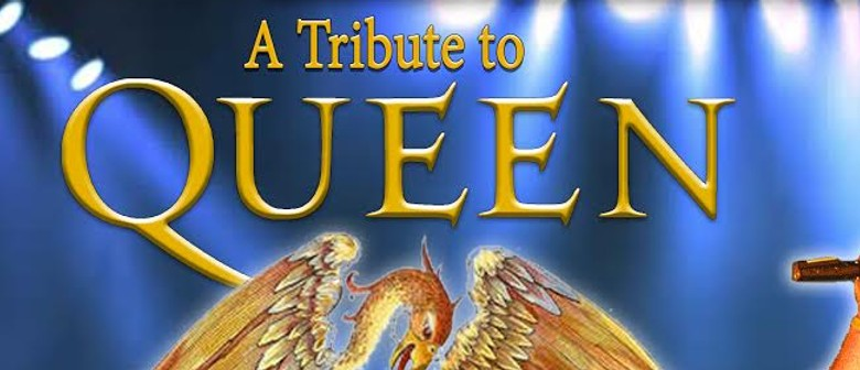 Bohemian Rhapsody Queen Tribute Show: CANCELLED