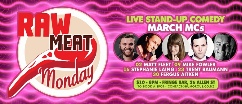 Raw Meat Monday Live Stand Up Comedy Wellington Eventfinda