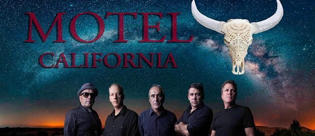 NZ eagles tribute Motel California: CANCELLED