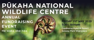 Pūkaha National Wildlife Centre Annual Fundraising Event: CANCELLED