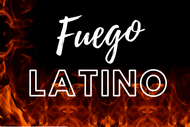 Fuego Latino: POSTPONED