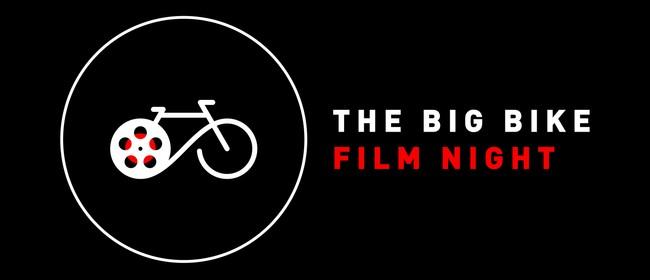 The Big Bike Film Night  - Encore Screening: POSTPONED