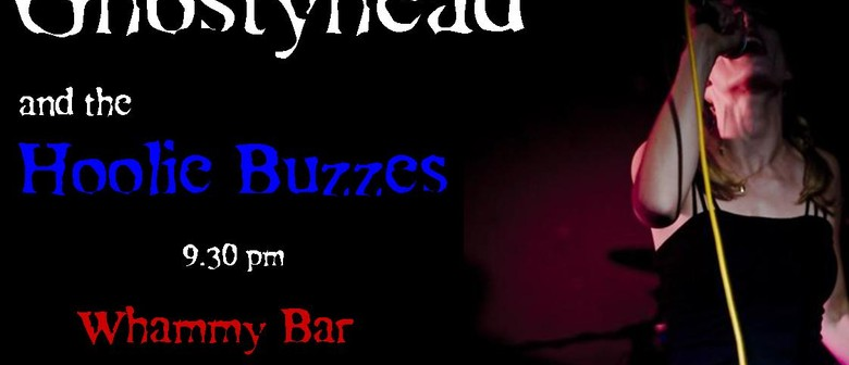 GhOstyHead and The Hoolie Buzzes