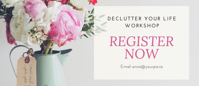 Declutter Your Life Workshop
