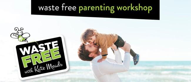 Waste Free Parenting Workshop: POSTPONED