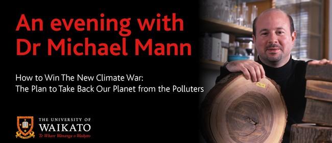 University of Waikato Public Lecture - Dr Mann : POSTPONED