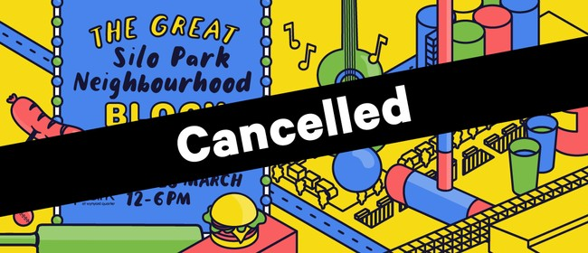 The Great Silo Park Neighbourhood Block Party: CANCELLED
