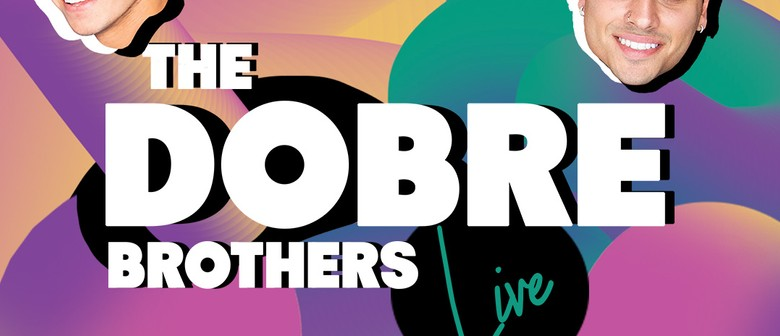 The Dobre Brothers: CANCELLED
