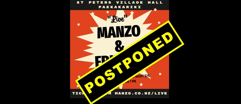Manzo and Friends: POSTPONED
