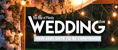 The Bay of Plenty Wedding Show 2020