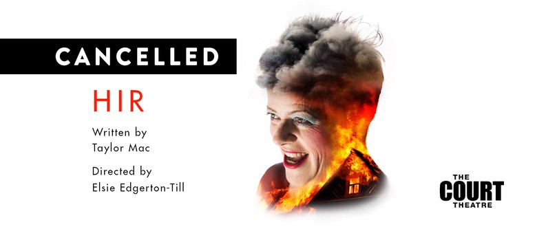 Hir at The Court Theatre: CANCELLED