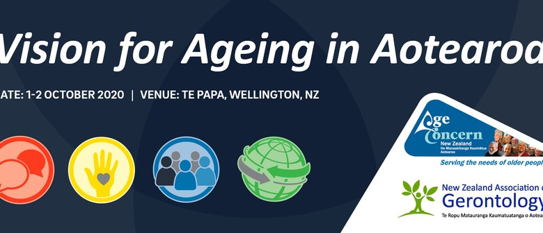 Vision for Ageing In Aotearoa 2020 Conference