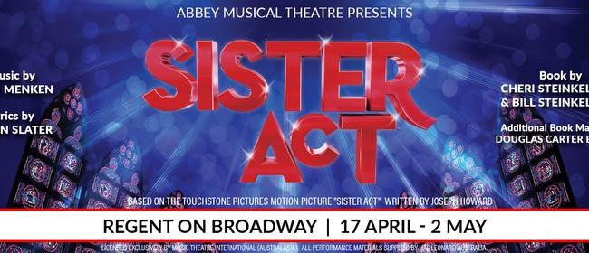 Sister Act: POSTPONED