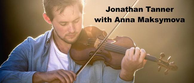 Jonathan Tanner in Concert with Anna Maksymova: POSTPONED