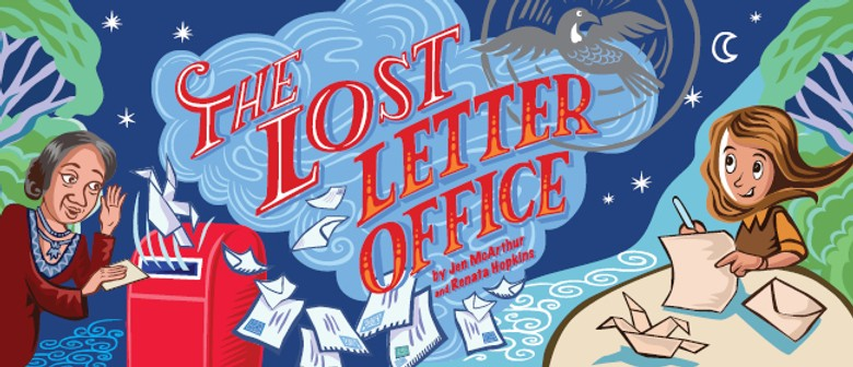 The Lost Letter Office: POSTPONED