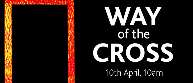 Way of the Cross: CANCELLED