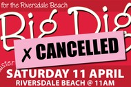 Riversdale Beach Big Dig: CANCELLED