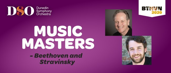 DSO - Music Masters - Beethoven and Stravinsky: POSTPONED