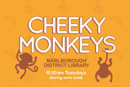 Cheeky Monkeys: CANCELLED