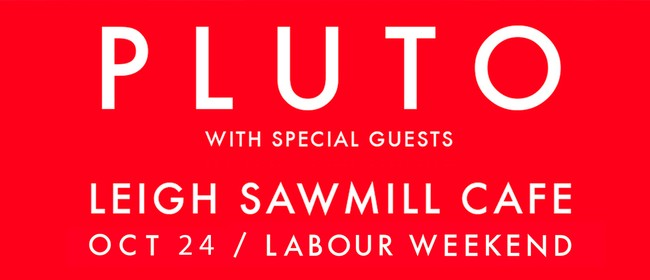 Pluto Live at Sawmill (NEW DATE)