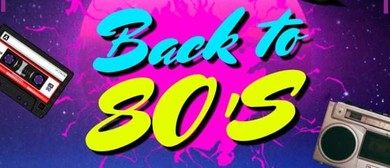 Back to 80s DJ & Karaoke Night