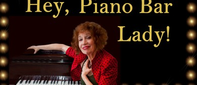 Jazz Musical Comedy Hey, Piano Bay Lady by Linn Lorkin: POSTPONED