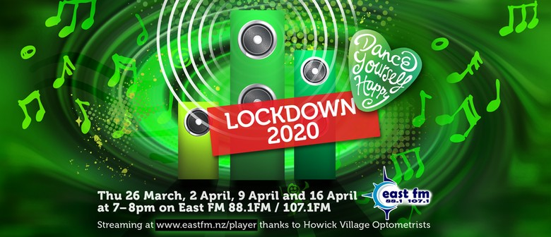 Dance Yourself Happy Lockdown 2020 on East FM