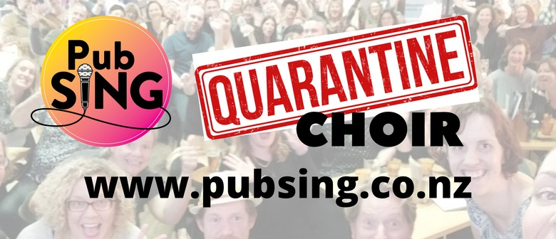 Pub Sing Presents: Quarantine Choir Live