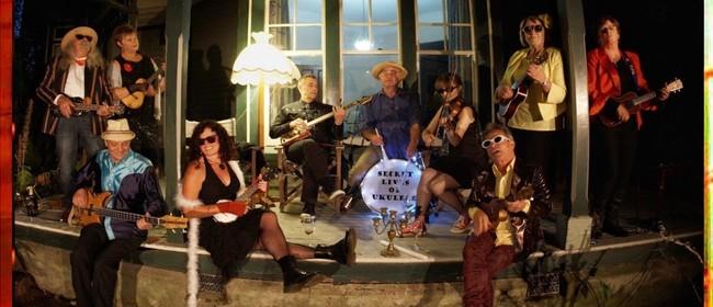 The Secret Lives Of Ukulele: For Groovin', Dancin' Listenin