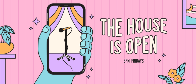 The House is Open: Live from Wellington