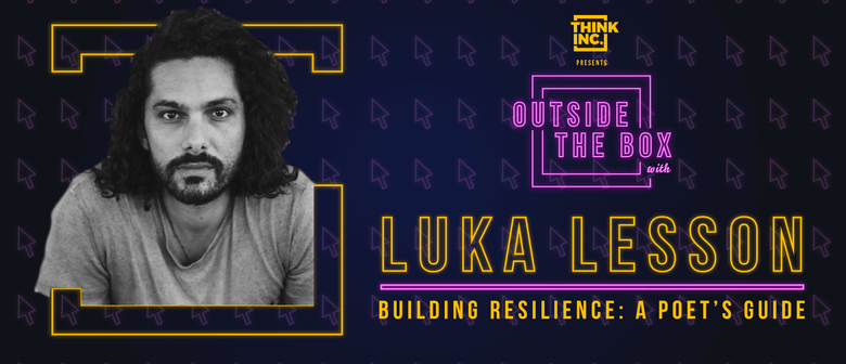Building Resilience: A Poet's Guide with Luka Lesson