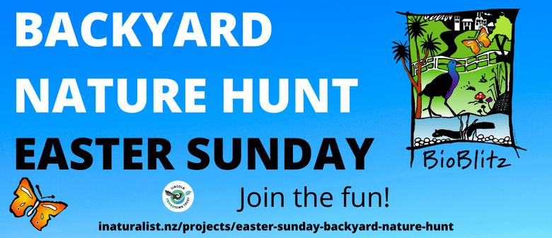Backyard Nature Hunt - Easter Sunday
