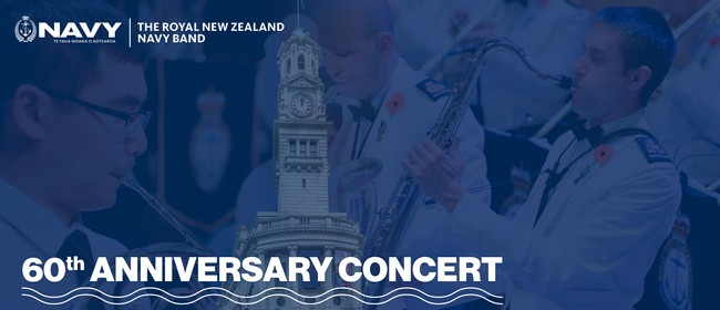 RNZN Band 60th Anniversary Concert