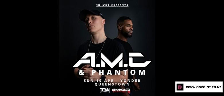 Shucka: A.M.C & Phantom
