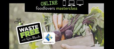 Tauranga Food Lovers Masterclass - ONLINE
