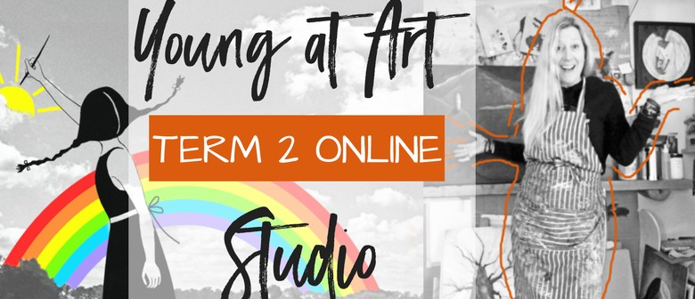 Term 2 Online Art School - Mondays