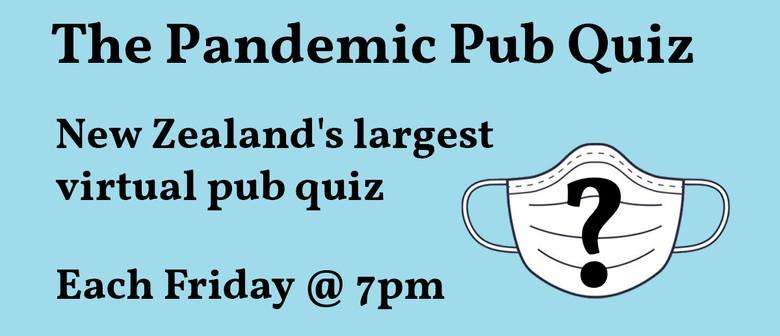 The Pandemic Pub Quiz - NZ's Largest Virtual Pub Quiz