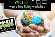 Horowhenua District Waste Free Living Workshop - ONLINE