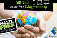 Tauranga Waste Free Living Workshop - ONLINE